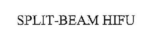 SPLIT-BEAM HIFU