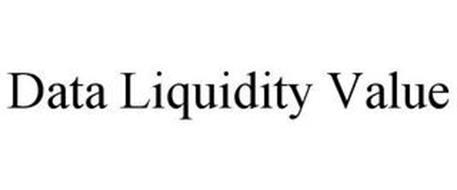 DATA LIQUIDITY VALUE