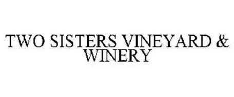 TWO SISTERS VINEYARD & WINERY