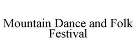 MOUNTAIN DANCE AND FOLK FESTIVAL
