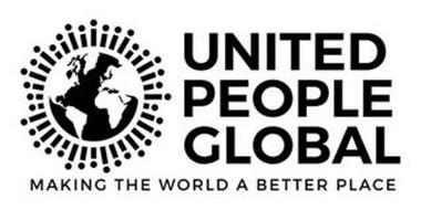 UNITED PEOPLE GLOBAL MAKING THE WORLD ABETTER PLACE