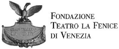Gran Teatro La Fenice Fondazione Teatro La Fenice Di