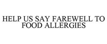 HELP US SAY FAREWELL TO FOOD ALLERGIES