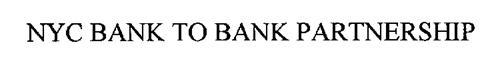 NYC BANK-TO-BANK PARTNERSHIP