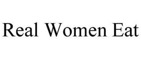 REAL WOMEN EAT