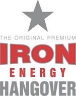 THE ORIGINAL PREMIUM IRON ENERGY HANGOVER
