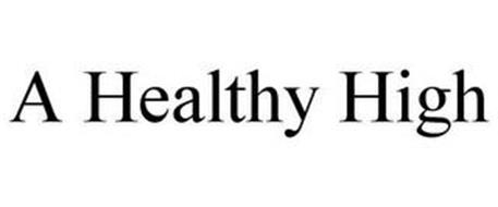 A HEALTHY HIGH