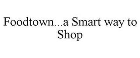 FOODTOWN...A SMART WAY TO SHOP