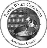 RIVER WHEY CREAMERY ARTISANAL CHEESE