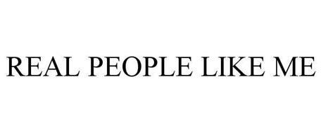 REAL PEOPLE LIKE ME