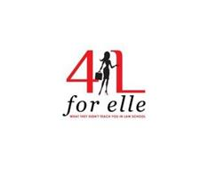 4 L FOR ELLE WHAT THEY DIDN'T TEACH YOU IN LAW SCHOOL