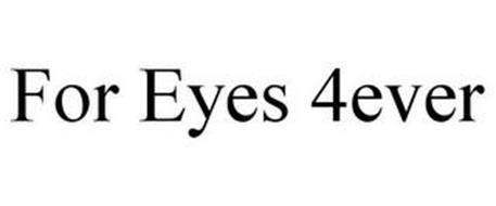 FOR EYES 4EVER