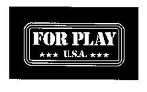 FOR PLAY U.S.A.