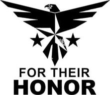 FOR THEIR HONOR