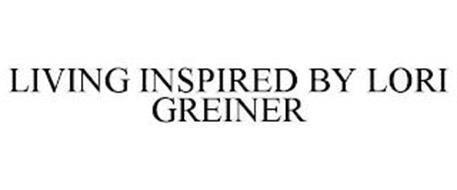 LIVING INSPIRED BY LORI GREINER