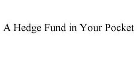 A HEDGE FUND IN YOUR POCKET