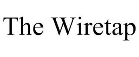 THE WIRETAP