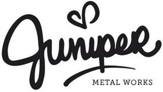 JUNIPER METAL WORKS