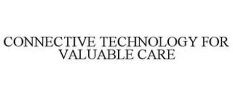 CONNECTIVE TECHNOLOGY FOR VALUABLE CARE