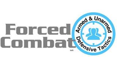 FORCED COMBAT ARMED & UNARMED DEFENSIVE TACTICS