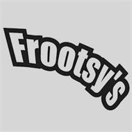 FROOTSY'S