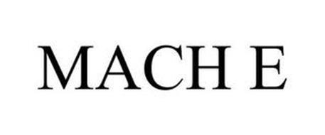 MACH E