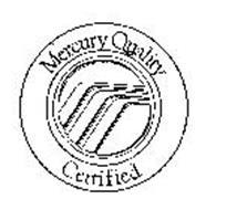 MERCURY QUALITY CERTIFIED