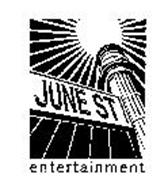 JUNE ST. ENTERTAINMENT