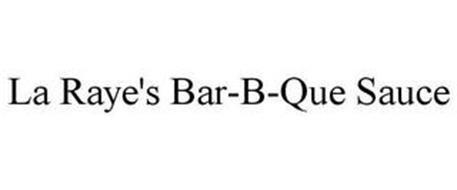 LA RAYE'S BAR-B-QUE SAUCE