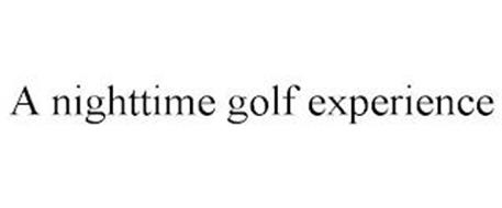 A NIGHTTIME GOLF EXPERIENCE