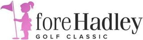 FORE HADLEY GOLF CLASSIC