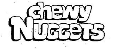 CHEWY NUGGETS