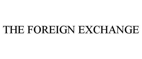 THE FOREIGN EXCHANGE