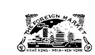 THE FOREIGN MARKET