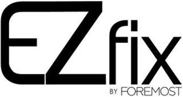 EZ FIX BY FOREMOST