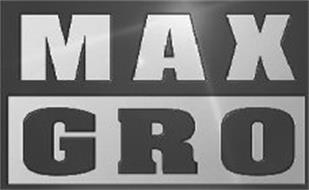 MAX GRO