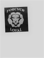 FOREVER LOYAL
