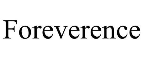 FOREVERENCE