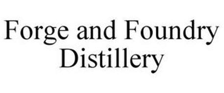 FORGE AND FOUNDRY DISTILLERY