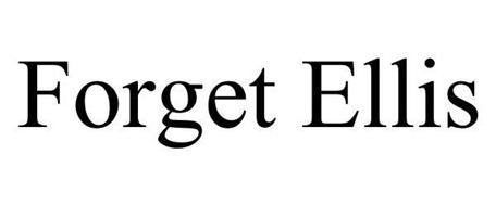 FORGET ELLIS