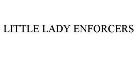 LITTLE LADY ENFORCERS