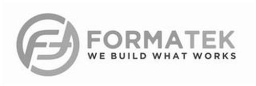 FF FORMATEK WE BUILD WHAT WORKS