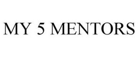 MY 5 MENTORS