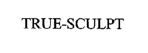 TRUE-SCULPT