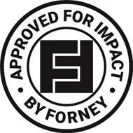 · APPROVED FOR IMPACT · FF BY FORNEY