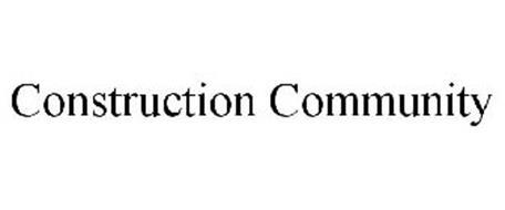 CONSTRUCTION COMMUNITY