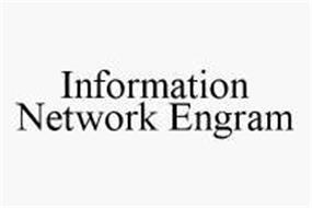 INFORMATION NETWORK ENGRAM