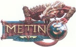 METIN 3