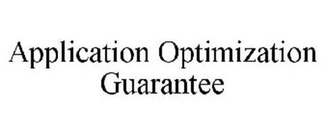 APPLICATION OPTIMIZATION GUARANTEE