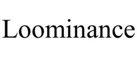 LOOMINANCE